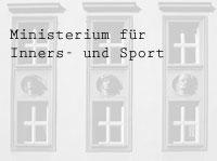 Ministerium für Inners- und Sport